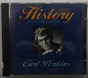 Cd Carl Perkins - Music History Of The 20th Century