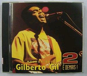 Cd 2 É Demais - O Melhor De Gilberto Gil
