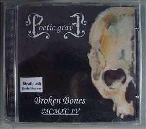 Cd Poetic Grave - Broken Bones Mcmxc Iv