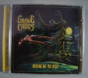 Cd Grave Cross - Nothing But The Night