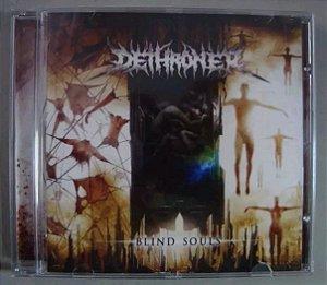 Cd Dethroner - Blind Souls