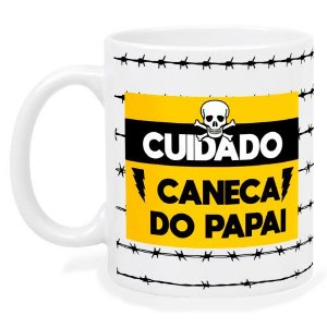Caneca Cuidado Caneca Do Papai