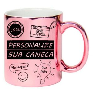 Caneca Personalizada - Metalizada / Cromada Rosa