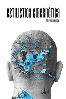 Estilística cibernética (João Paulo Hergesel)
