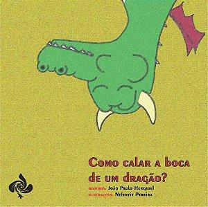 Como calar a boca de um dragão? (João Paulo Hergesel)