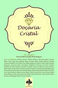 ANTOLOGIA: Doçaria Cristal
