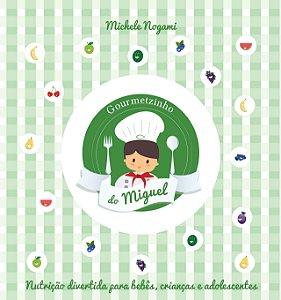 Livro de receitas- Gourmetzinho do Miguel