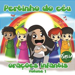 CD de Orações Infantis - Pertinho do céu - Vol. I