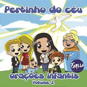 CD Orações Infantis - Pertinho do céu - Vol. 2