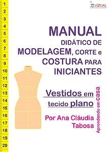 Apostila Curso Didático de Modelagem, Corte e Costura de Vestidos em Tecido Plano em PDF