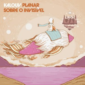 CD Kalouv - Planar Sobre o Invisível
