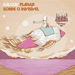 CD Kalouv - Planar Sobre o Invisível