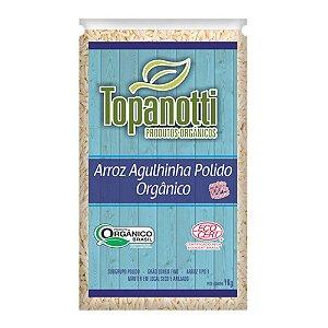 Arroz Agulhinha Polido Orgânico - Topanotti