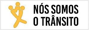 ADESIVO P/ CARRO - ***Nós Somos o Trânsito*** (10x29,5) - Pacote c/ 50 un