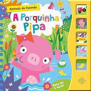 A PORQUINHA PIPA - ANIMAIS DA FAZENDA COM 5 BOTÕES