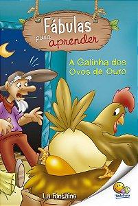 FÁBULAS PARA APRENDER: A GALINHA DOS OVOS DE OURO