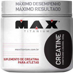 Creatine - 300 gramas - Max Titanium val: 12/18