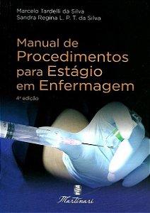 Manual de Procedimentos para Estágio em Enfermagem