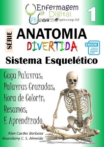E-book - Anatomia Divertida 1 - Sistema Esquelético