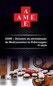 Dicionário de Administração de Medicamentos na Enfermagem -