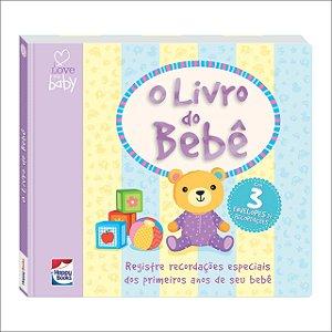 Livro do Bebê - I Love my Baby Recordações Especiais dos Primeiros Anos