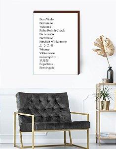 Quadro decorativo- Bem vindo - idiomas [BOX DE MADEIRA]