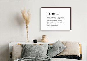 Quadro decorativo Home horizontal [BoxMadeira]