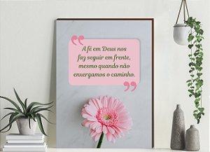Quadro decorativo Flor + A fé em Deus [BoxMadeira]