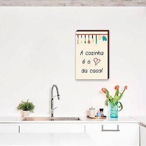 Quadro A cozinha é o coração da casa [BoxMadeira]