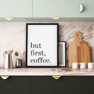 Quadro But first, coffee [Moldura e Vidro]