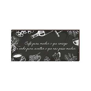 Quadro Decorativo Café para mudar o que consigo Fundo Quadro Negro  [Box de Madeira]