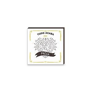 Quadro Decorativo Tudo acaba em pizza Branco, Marrom e Amarelo [BoxMadeira]