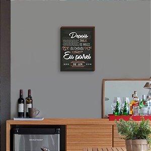 Quadro Decorativo de Bar Depois que li sobre os males da bebida Rose Gold [BoxMadeira]
