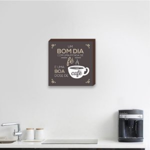 Quadro Decorativo Um bom dia, e uma boa dose de café fundo Marrom [BoxMadeira]
