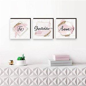 Trio de quadros Fé Gratidão Amor rosa dourado [BoxMadeira]