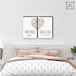 Dupla de Quadros decorativos Por onde for quero ser seu par Rose gold Marmorizado [BOX DE MADEIRA]