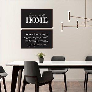 Dupla de quadros Home Sweet Home+ Se você está aqui PRETO [boxdemadeira]