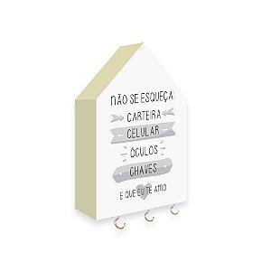 PORTA CHAVES CASINHA Não Se Esqueça Mod. 01 Cinza