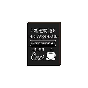 Quadro Amo pessoas que me fazem café Preto [BOX DE MADEIRA]