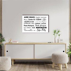 Quadro Decorativo Ame mais Mod.02 fundo branco horizontal [BoxMadeira]