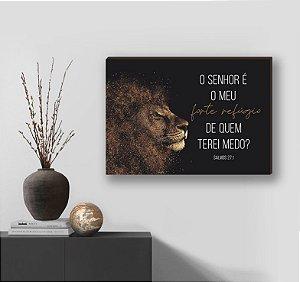 Quadro decorativo Leão+ O Senhor é o meu forte refúgio Horizontal [box de Madeira]