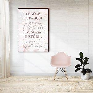 Quadro decorativo Se você está aqui fundo rosa [Box de Madeira]