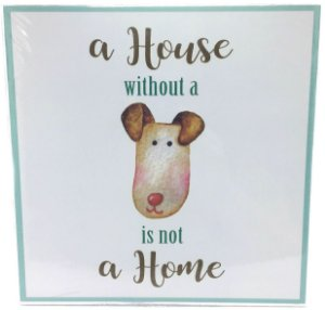"Quadro ""a house without a dog..."" para pendurar"