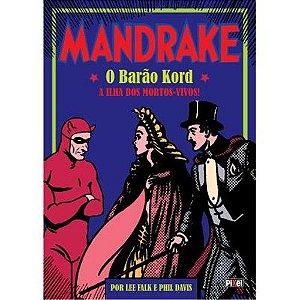 Mandrake – O Barão Kord / A Ilha dos Mortos-Vivos – Pixel – Capa Dura