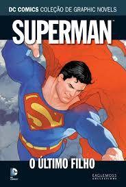 Superman – O Último Filho – Eaglemoss – Capa Dura