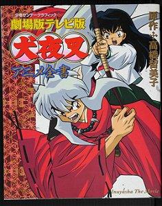 Inu-yasha - Anime Zensho - Illustration Artbook - Rumiko Takahashi