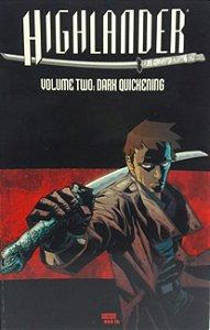 Highlander Volume 2: Dark Quickening  - Importada
