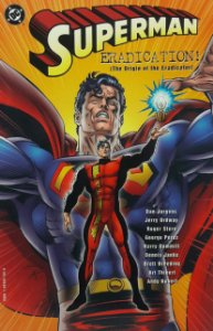 Superman Eradication : The Origin of the Eradicator - DC - importada