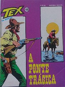 Tex #49 Ed. Vecchi A Ponte Trágica
