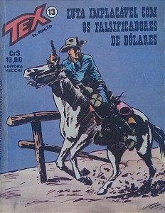 Tex #13 Ed. Vecchi Luta Implacável com os Falsificadores de Dólares